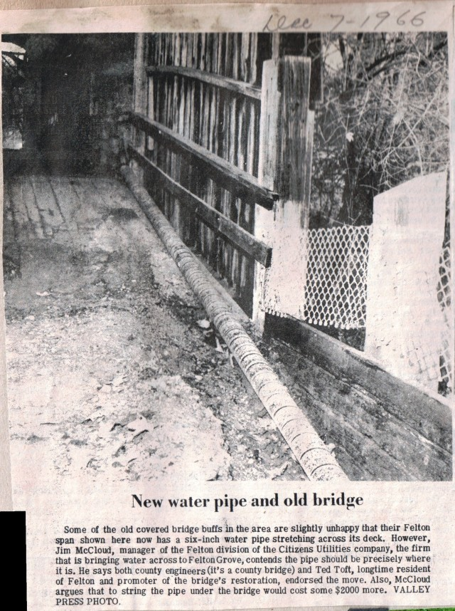 Water pipe across Old Covered Bridge to service Felton Grove 1966
