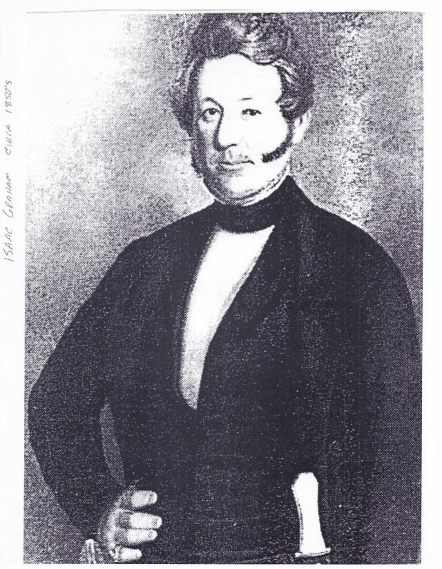 Isaac Graham, 1850's. Graham Hill Rd. was named after him.