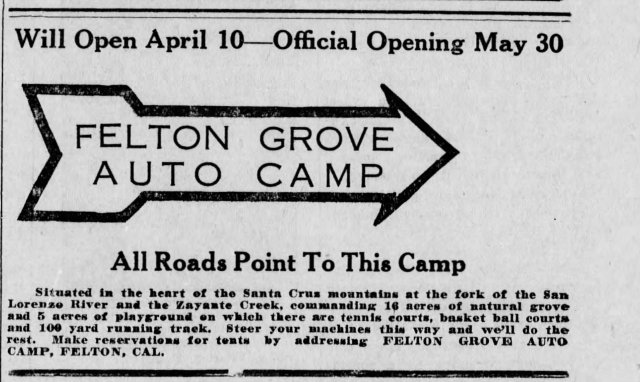 April 10, 1922 Santa Cruz Evening News ad for opening of new Felton Grove Auto Camp. Courtesy of Randall Brown.