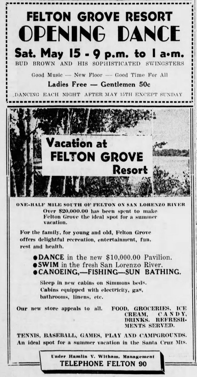 Courtesy of Felton Historian Randall Brown. 1939 ad for Felton Grove Resort. Santa Cruz Sentinel.