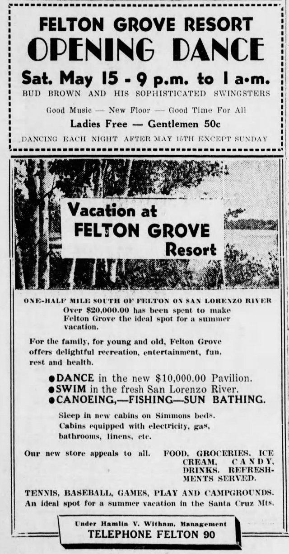 Courtesy of Felton Historian Randall Brown. 1939 ad for Felton Grove Resort. Santa Cruz Sentinel.